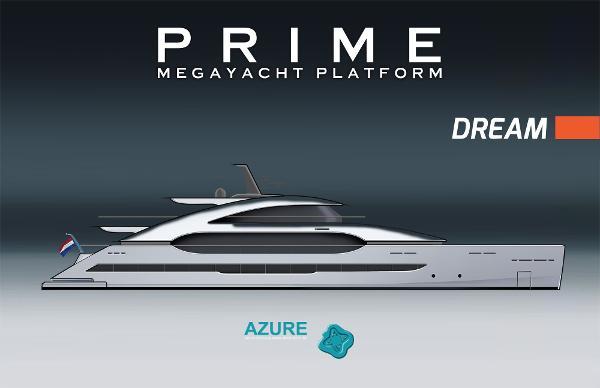 PRIME Megayacht Platform DREAM