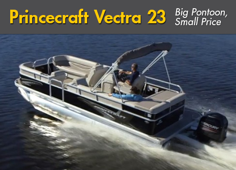 Princecraft Vectra 23: A Big Pontoon Boat With a Small Price