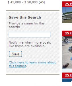 Save your search criteria with the Boats.com Personal Boat Shopper