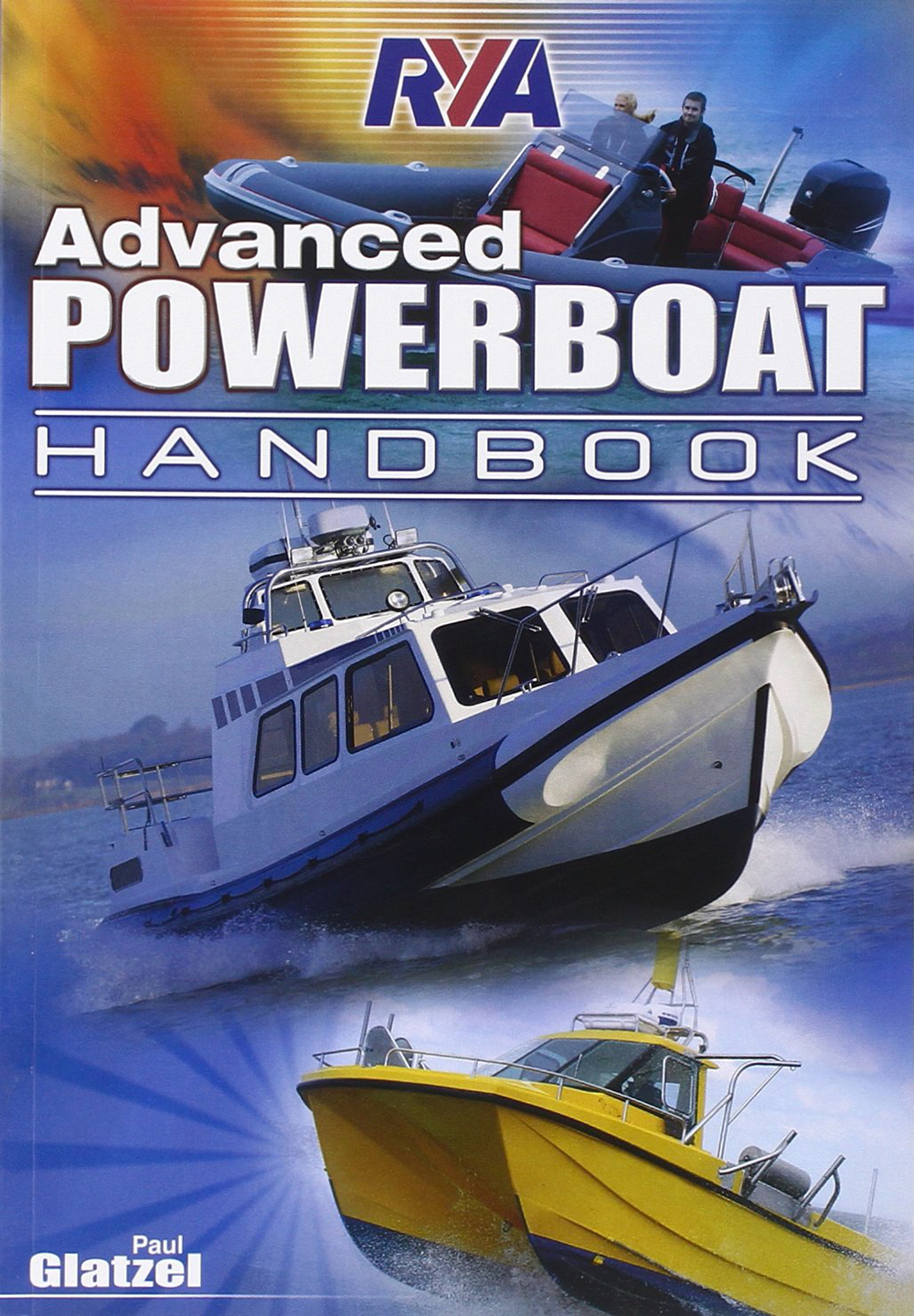 Advanced powerboat handbook