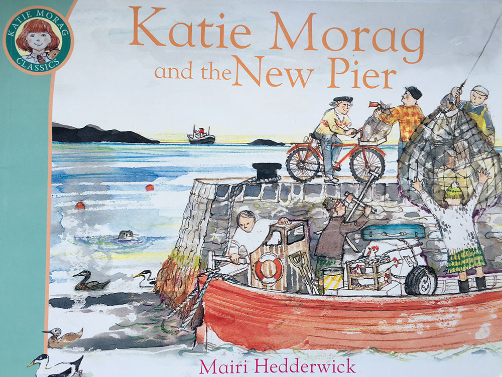 Katie Morag and the New Pier.
