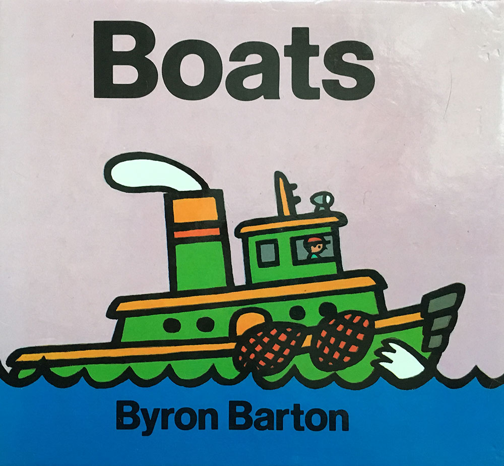 Boats by Byron Barton.