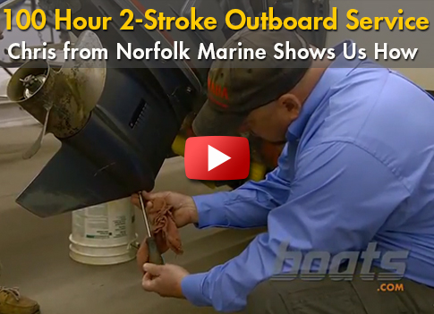 100 Hour Two-Stroke Outboard Engine Service
