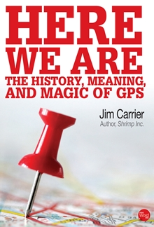 Jim Carrier's e-book details the development and uses of GPS -- a technology no boater should take for granted.