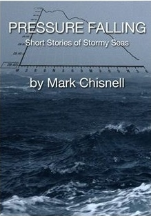 Pressure Falling contains six non-fiction stories of the sort that inspire some sailors to head offshore and make others glad to be home by the fire.